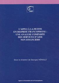 L'appui à la petite entreprise francophone : une analyse comparée des services d'aide non financiers