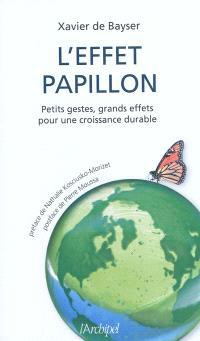L'effet papillon : petits gestes, grands effets pour une croissance durable