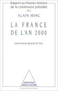 La France de l'an 2000 : rapport au Premier ministre de la commission présidée par Alain Minc