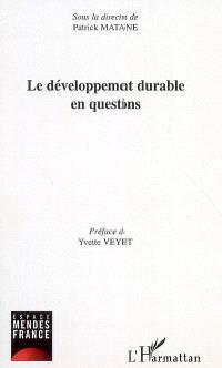 Le développement durable en questions : actes des journées d'études