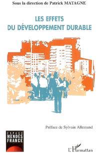 Les effets du développement durable : gouvernance, agriculture et consommation, entreprise, éducation : actes des journées d'études, 2004-2005, Poitiers