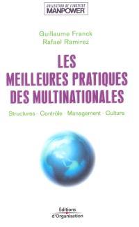 Les meilleures pratiques des multinationales : structures, contrôle, management, culture