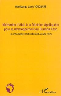 Méthodes d'aide à la décision appliquées pour le développement au Burkina Faso : la méthodologie Data Envelopment Analysis (DEA)