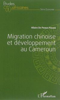 Migration chinoise et développement au Cameroun