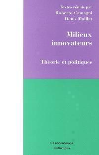 Milieux innovateurs : théorie et politiques