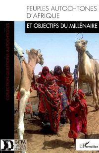 Peuples autochtones d'Afrique : et objectifs du millénaire