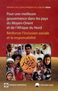 Pour une meilleure gouvernance dans les pays du Moyen-Orient et de l'Afrique du Nord : renforcer l'inclusion sociale et la responsabilité