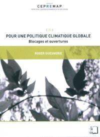 Pour une politique climatique globale : blocages et ouvertures