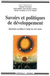 Savoirs et politiques de développement : questions en débat à l'aube du XXIe siècle