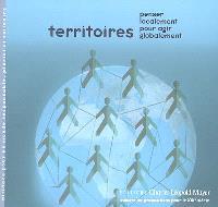 Territoires : penser localement pour agir globalement