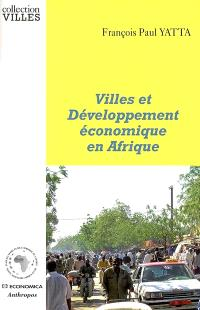 Villes et développement économique en Afrique : une approche par les comptes économiques locaux