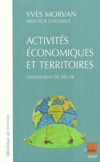 Activités économiques et territoires : changement de décor