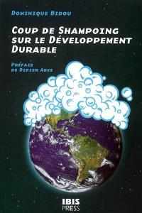 Coup de shampoing sur le développement durable
