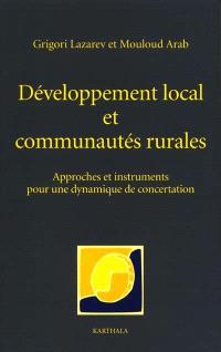 Développement local et communautés rurales : approches et instruments pour une dynamique de concertation
