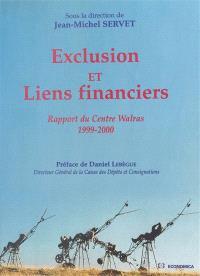 Exclusion et liens financiers : rapport du centre Walras, 1999-2000