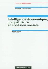 Intelligence économique, compétitivité et cohésion sociale : rapport au Premier ministre : juin 2003
