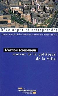 L'action économique moteur de la politique de la ville