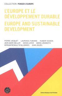L'Europe et le développement durable = Europe and sustainable development