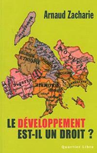 Le développement est-il un droit ? : à la recherche des objectifs du millénaire