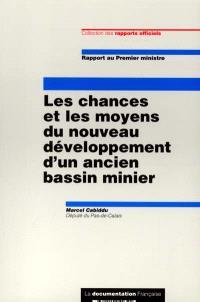 Les chances et les moyens du nouveau développement d'un ancien bassin minier : rapport au Premier ministre