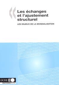 Les échanges et l'ajustement structurel : les enjeux de la mondialisation