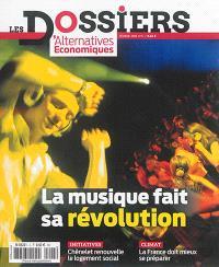Les dossiers d'Alternatives économiques. n° 5, La musique fait sa révolution