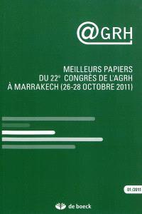 @GRH. n° 1, Meilleurs papiers du 22e congrès de l'AGRH à Marrakech (26-28 octobre 2011)