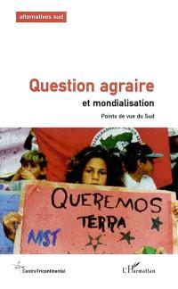 Cahiers Alternatives Sud (Les). n° 9 (2002), Question agraire et mondialisation