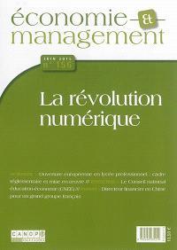 Economie et management. n° 156, La révolution numérique