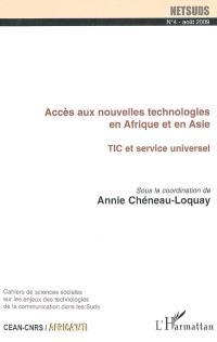 Netsuds. n° 4, Accès aux nouvelles technologies en Afrique et en Asie : TIC et service universel