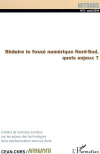 Netsuds. n° 2, Les fractures numériques : Nord-Sud en question : 2e partie