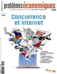 Problèmes économiques. n° 3109, Concurrence et Internet