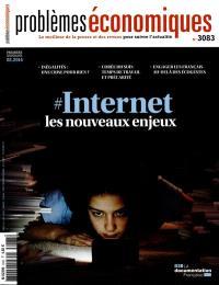Problèmes économiques. n° 3083, Internet, les nouveaux enjeux