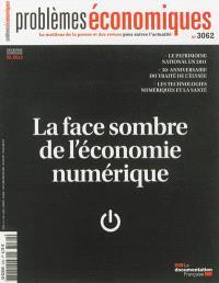 Problèmes économiques. n° 3062, La face sombre de l'économie numérique