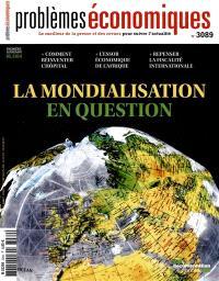 Problèmes économiques. n° 3089, La mondialisation en question