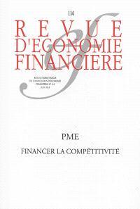 Revue d'économie financière. n° 114, PME, financer la compétitivité