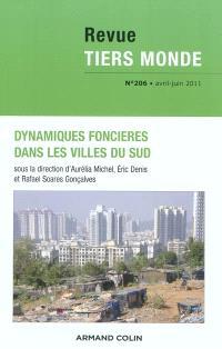 Tiers monde. n° 206, Dynamiques foncières dans les villes du Sud
