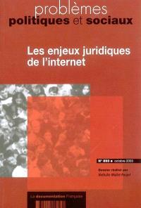 Problèmes politiques et sociaux. n° 893, Les enjeux juridiques de l'Internet