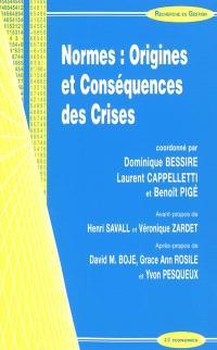 Normes : origines et conséquences des crises