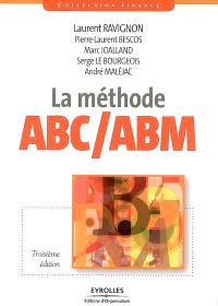 La méthode ABC-ABM : rentabilité mode d'emploi
