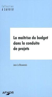 La maîtrise du budget dans la conduite de projets
