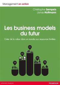 Les business models du futur : créer de la valeur dans un monde aux ressources limitées