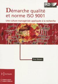 Démarche qualité et norme ISO 9001 : une culture managériale appliquée à la recherche