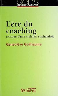 L'ère du coaching : critique d'une violence euphémisée
