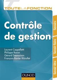 Toute la fonction contrôle de gestion : savoirs, savoir-faire, savoir-être