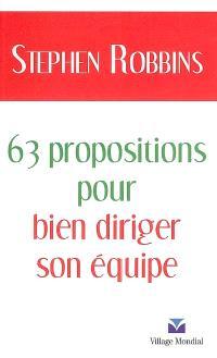 63 propositions pour bien diriger son équipe