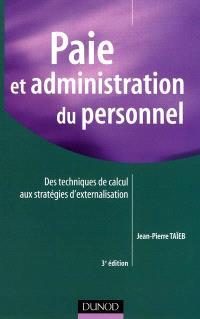 Paie et administration du personnel : des techniques de calcul aux stratégies d'externalisation
