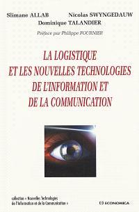 La logistique et les nouvelles technologies de l'information et de la communication