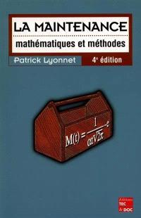 La maintenance : mathématiques et méthodes