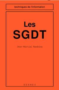 Les SGDT